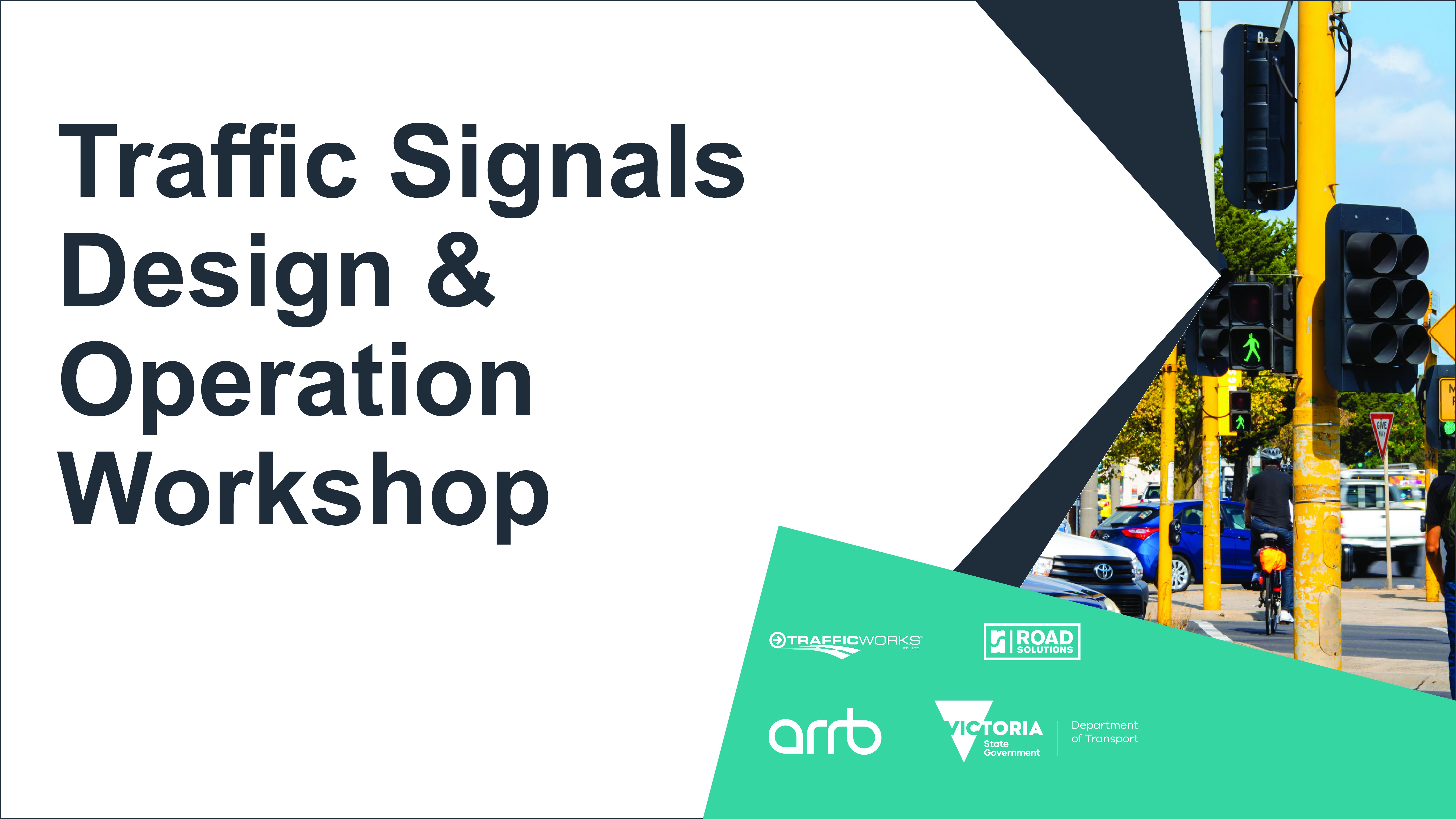 DoT Traffic Signals Design & Operation Workshop November