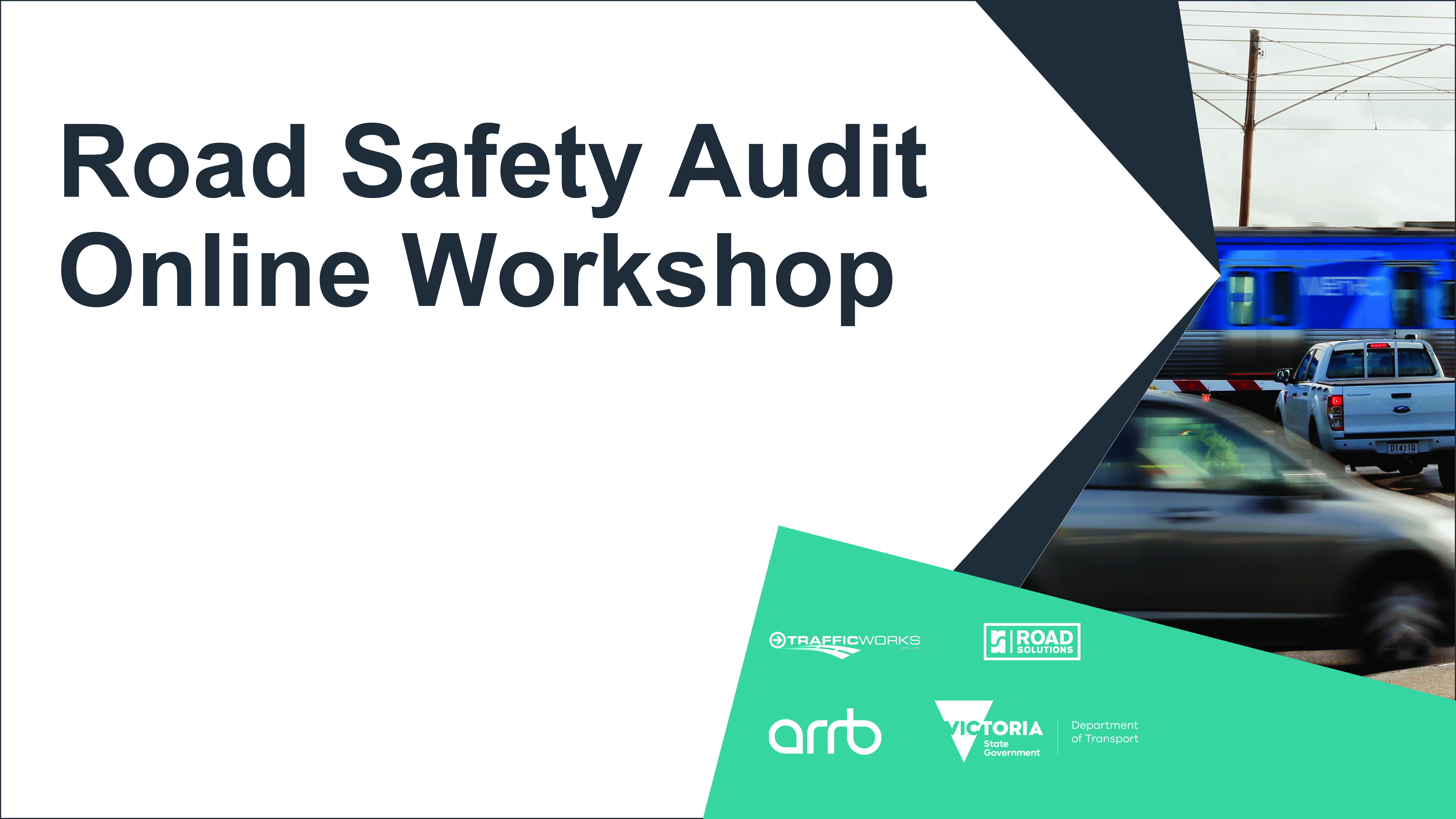 DoT Road Safety Audit Online Workshop August