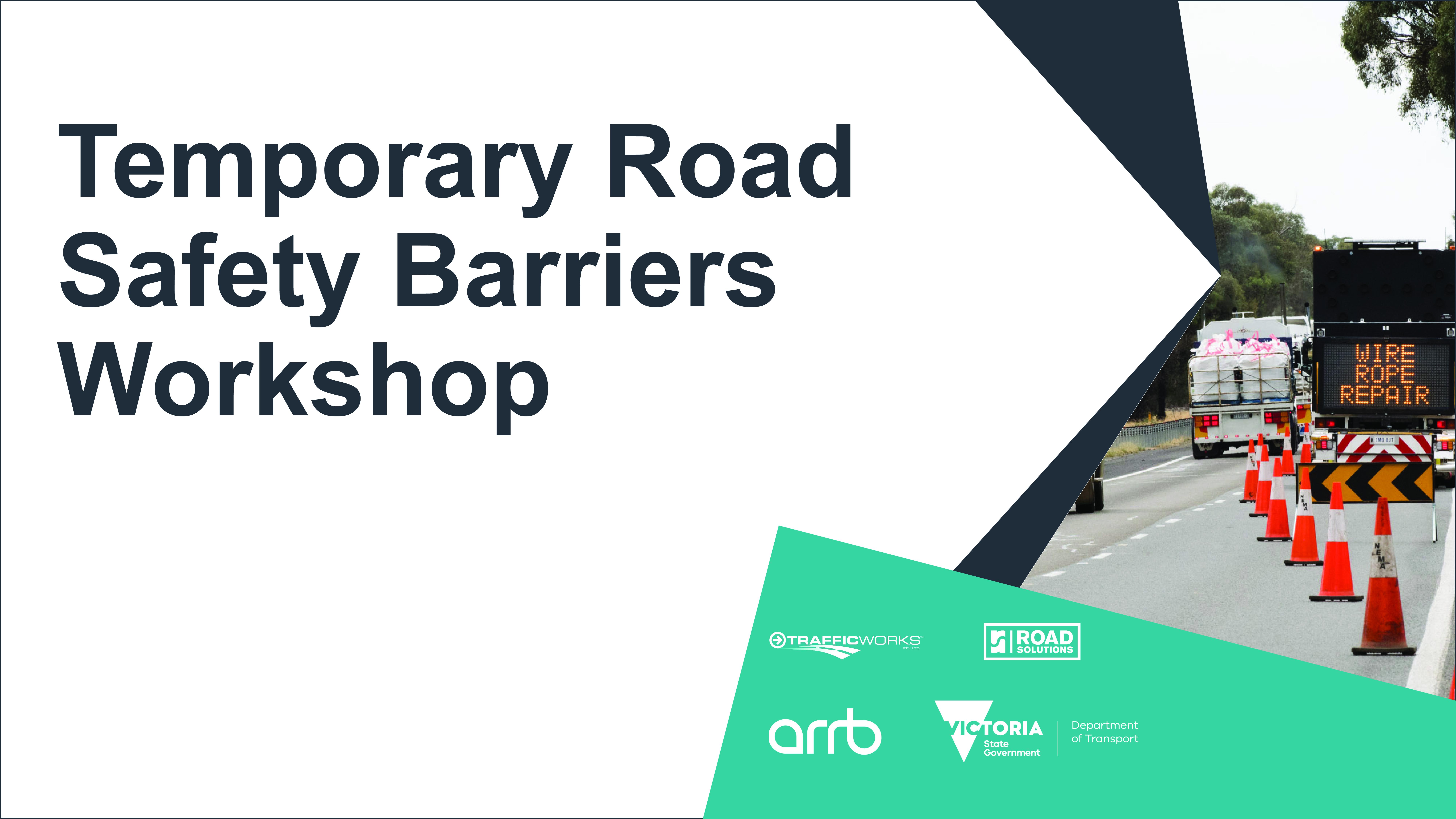 DoT Temporary Road Safety Barriers Workshop December