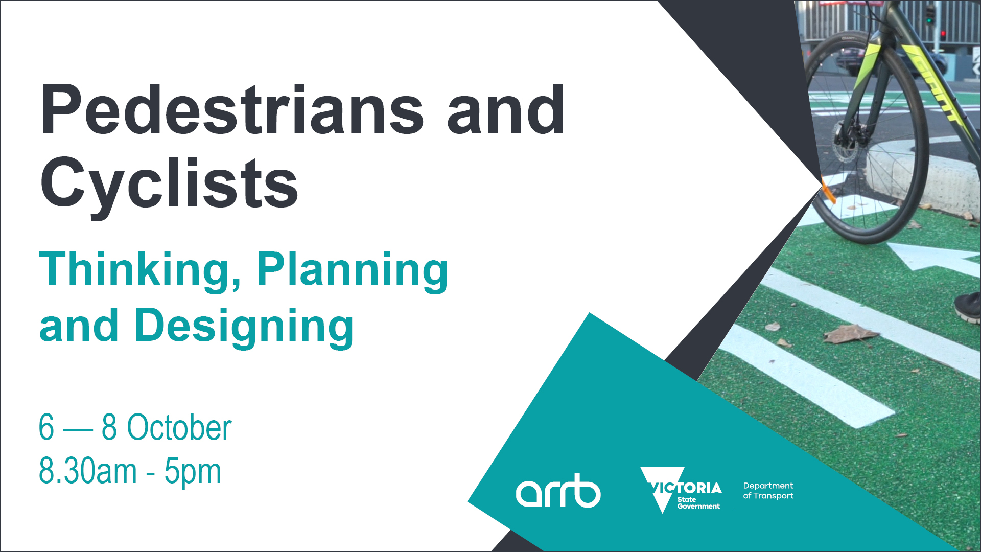 DoT Pedestrians & Cyclists - Thinking, Planning and Designing Workshop October