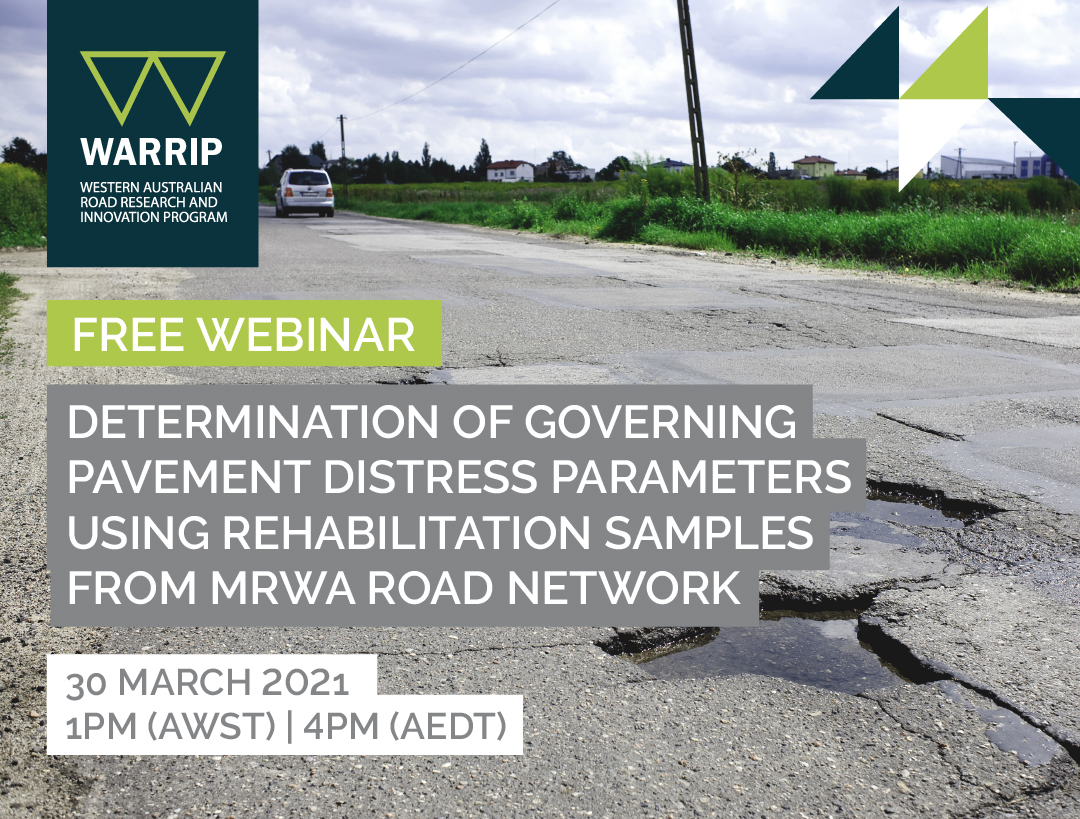WARRIP Webinar: Determination of governing pavement distress parameters using rehabilitation samples from MRWA road network