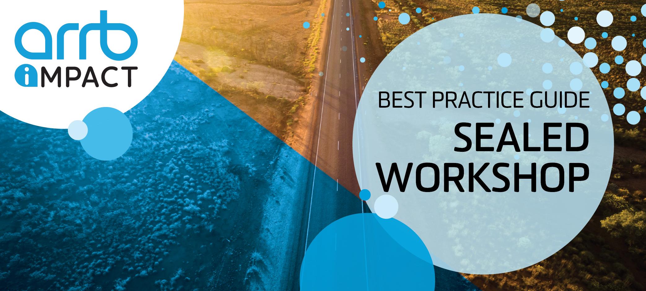 Best Practice Guide: Sealed Workshop Adelaide