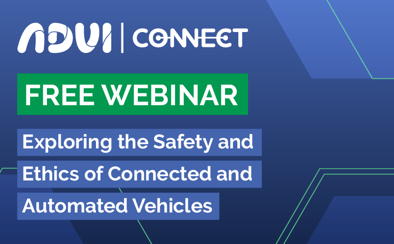 ADVI - Exploring the Safety and Ethics of Connected and Automated Vehicles